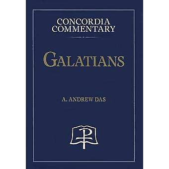 Galatians - Concordia Commentary by A Das - A - 9780758615527 Book
