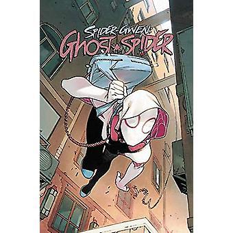 Spider-gwen - Ghost Spider Vol. 1 - Spider-geddon by Seanan McGuire -