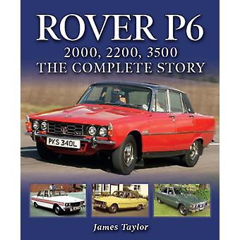 Rover P6 2000 2200 3500 by James Taylor