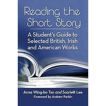 Reading the Short Story - A Student's Guide to Selected British - Iris