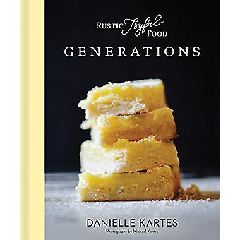 Rustic Joyful Food - Generations by Danielle Kartes - 9781492697893 Bo