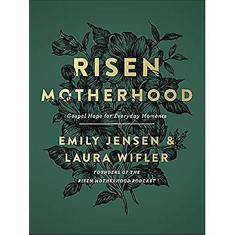 Risen Motherhood - Esperanza del Evangelio para los momentos cotidianos por Emily Jensen -