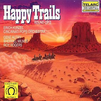 Erich Kunzel - Happy Trails-Round Up 2 [CD] USA import