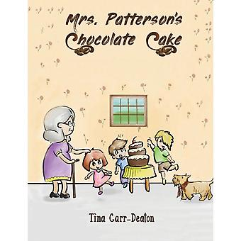 Mrs. Pattersons Chocolate Cake by Tina Carr Deaton