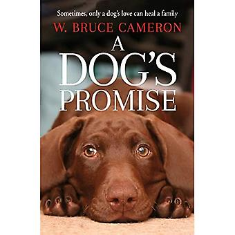 A Dog's Promise - A Dog's Purpose