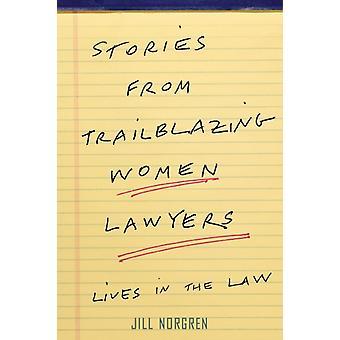 Tarinat Trailblazing Women Lawyersilta norgren & Jilliltä