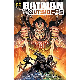 Batman and the Outsiders Volume 3 von Bryan HillDexter Soy