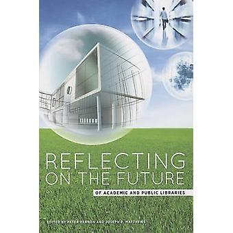 Pohditaan tulevaisuuden akateemisten ja julkisten kirjastojen Peter He