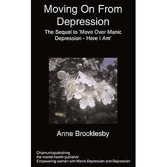 Moving On From Depression by A Brocklesby - 9781847474407 Book