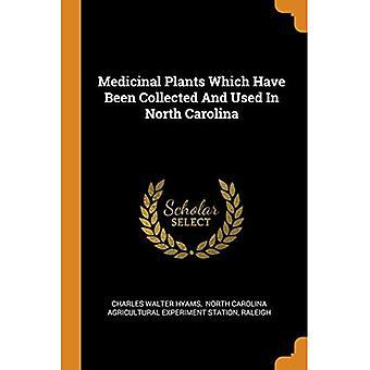 Heilpflanzen, die in North Carolina gesammelt und verwendet wurden