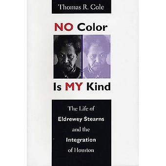 No Color Is My Kind by Thomas R. Cole