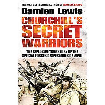 Churchills hemmelige krigere av Lewis & Damien