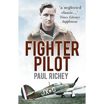 Fighter Pilot by Paul Richey - 9780750962353 Book