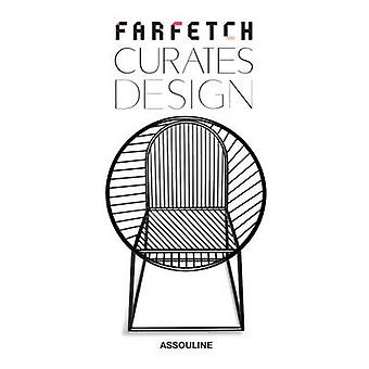 Farfetch Curates Design by Johanna Agerman Ross - 9781614284475 Book
