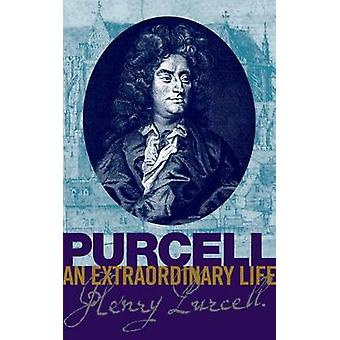 Purcell - An Extraordinary Life by Bruce Wood - 9781860962981 Book
