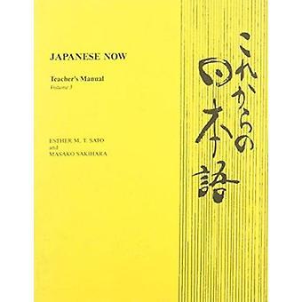 Japanisch jetzt - v. 3 - Tchrs durch Esther M.T. Sato - Loren I. Shishido-