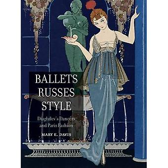 Ballets Russes stil - Diaghilevs dansere og Paris mode af Mary E