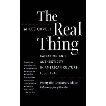 Echt - Imitation und Authentizität in der amerikanischen Kultur 1880-1940