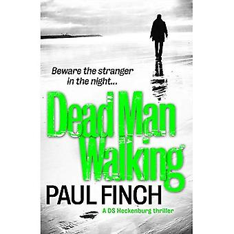Dead Man Walking (Ds Mark Heckenburg)