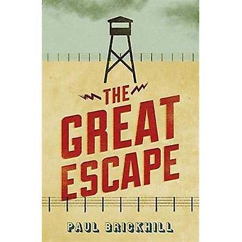 The Great Escape (livres de poche militaires de Cassell)