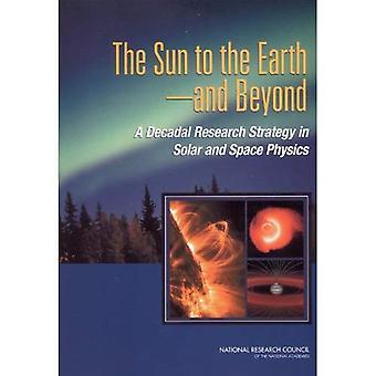 Il sole per la terra e oltre: una strategia di ricerca decennale nel solare e fisica spaziale