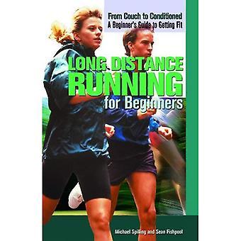 Lange afstand lopen voor Beginners (uit bank aan geconditioneerde: A Beginner's Guide to Fit)