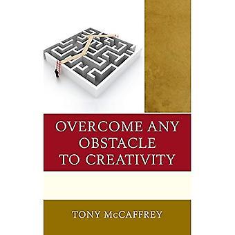 Overwinnen elke hindernis tot creativiteit