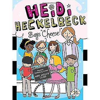 """Heidi Heckelbeck säger """"Cheese""""!"""