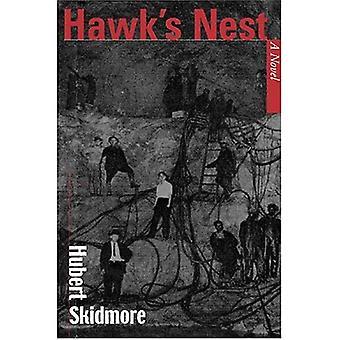Hawk Nest: ein Roman