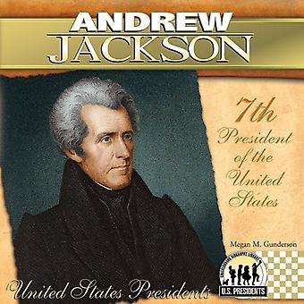 Andrew Jackson: 7e président des États-Unis d'Amérique (États-Unis présidents (Abdo))