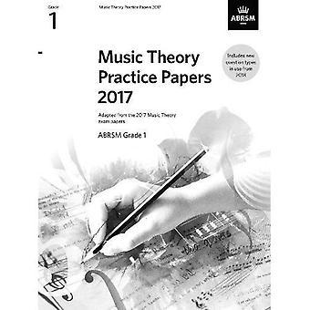 Musica teoria pratica Papers 2017, ABRSM Grade 1 - documenti di esame di teoria della musica & risposte (ABRSM) (spartiti)