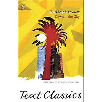 Down in the City: (Text Classics)