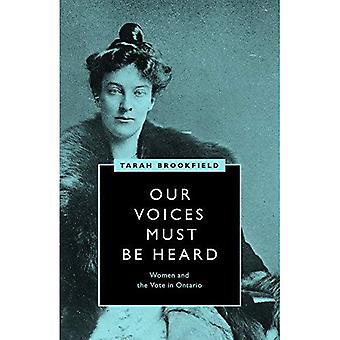 Onze stemmen moeten worden gehoord: Vrouwen en de stemming in Ontario (vrouwenkiesrecht en de strijd voor democratie)