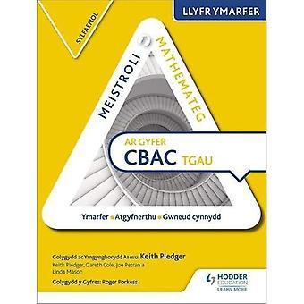 Meistroli Mathemateg CBAC TGAU Llyr Ymarfer: Sylfaenol (Mastering matemática para o livro de prática com GCSE: edição em língua galesa Foundation)