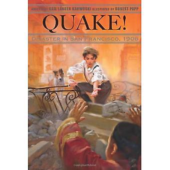 Quake!: katastrof i San Francisco, 1906