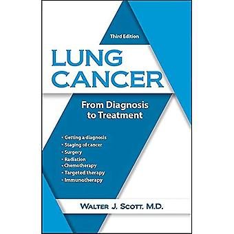 Lung Cancer: From Diagnosis� to Treatment