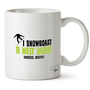 Hippowarehouse j'ai Snowboard pour répondre aux dames (infirmières, pour la plupart) imprimé tasse tasse en céramique 10oz