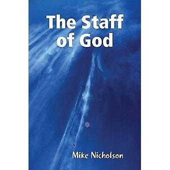 The Staff of God by Nicholson & Mike