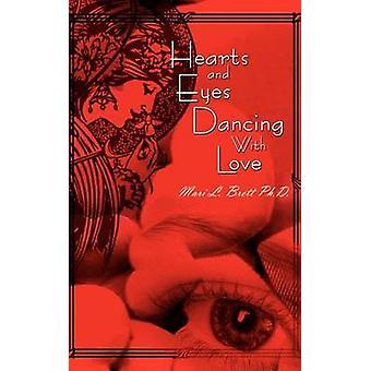 Hjerter og øyne dans med kjærlighet av Brett & Mari L.