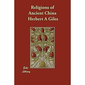 Religionen des alten China von Giles & Herbert A