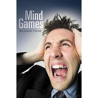 Mind Games by Payne & Richard