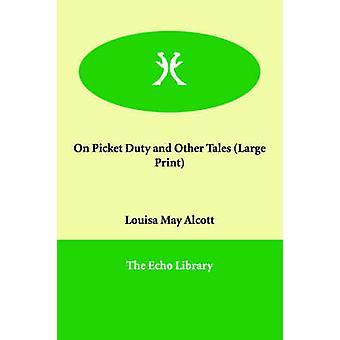 Streikposten und andere Geschichten von Alcott & Louisa May