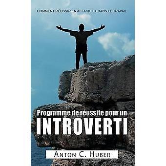 Programmet de russite pour un introverti ved Huber & Anton C.
