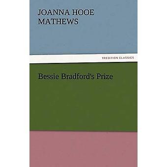 Bessie Bradfords Preis von Mathews & Joanna H.