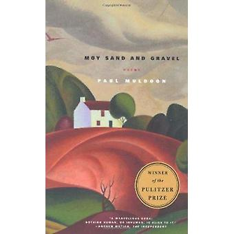 Moy Sand and Gravel by Paul Muldoon - 9780374528843 Book