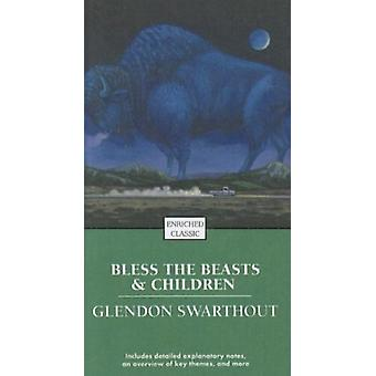 Bless the Beasts and Children by Glendon Swarthout - 9780756935894 Bo
