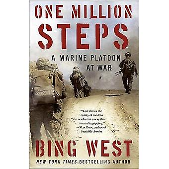 One Million Steps - A Marine Platoon at War by Bing West - 97808129809