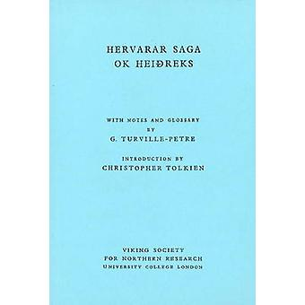Hervarar Saga ok Heidreks (New impression) by Gabriel Turville-Petre