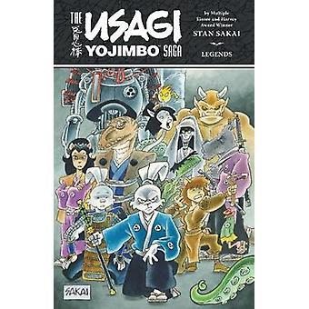 The Usagi Yojimbo Saga - Legends by Stan Sakai - 9781506703237 Book