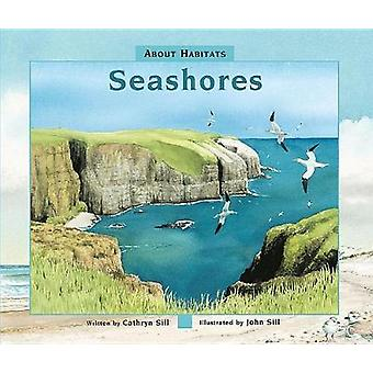 Seashores by Cathryn P Sill - 9781561459681 Book